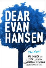 Dear, Evan Hansen by Val Emmich