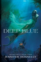 Deep Blue- by Jennifer Donnelly