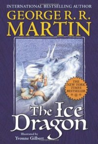 The Ice Dragon by George Martin